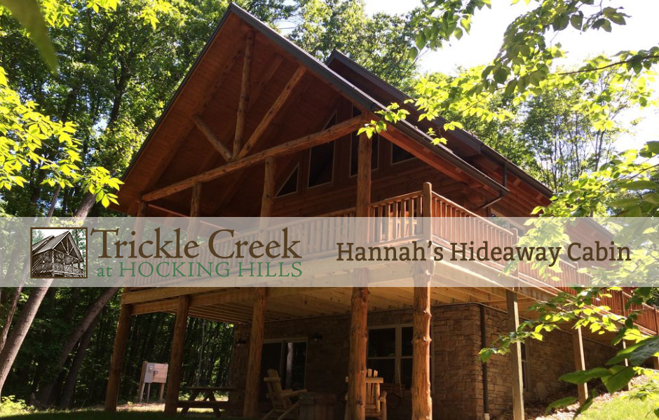 Hannah's Hideaway Cabin - Trickle Creek at Hocking Hills